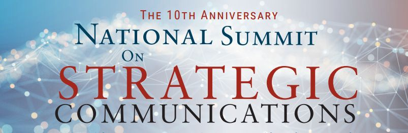 The 10th National Summit on Strategic Communications, taking place on April 25-26 at The American University in Washington, DC. The organizers invited our Editorial Board to the Conference.
