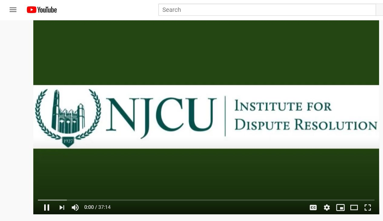 The Institute for Dispute Resolution (IDR) at New Jersey City University (NJCU) announced that its new Youtube channel was officially launched in March of 2020.